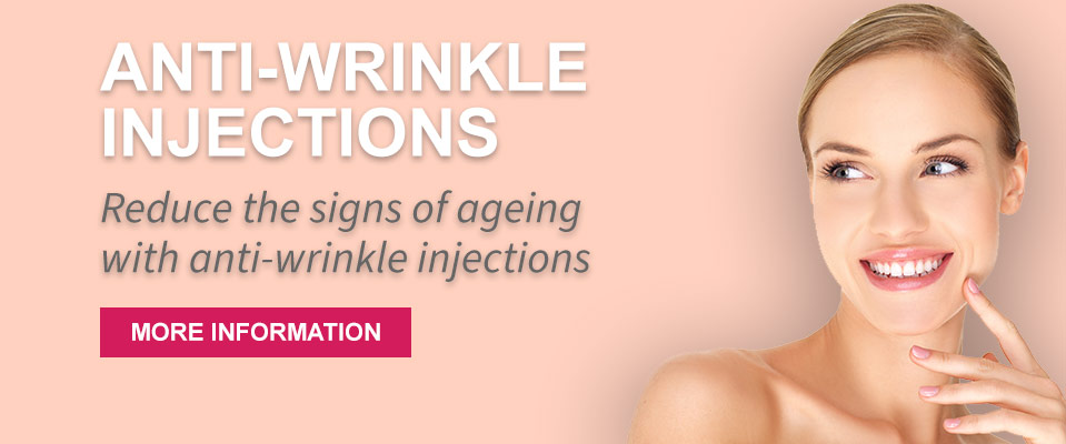Anti-wrinkle injections - reduce the signs of ageing with anti-wrinkle injections