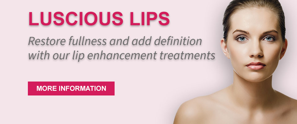 Luscious lips - restore fullness and add definition with our lip enhancement treatments